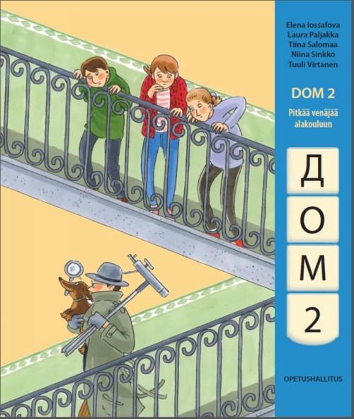 Дом 2. Dom 2. Pitkää venäjää alakouluun