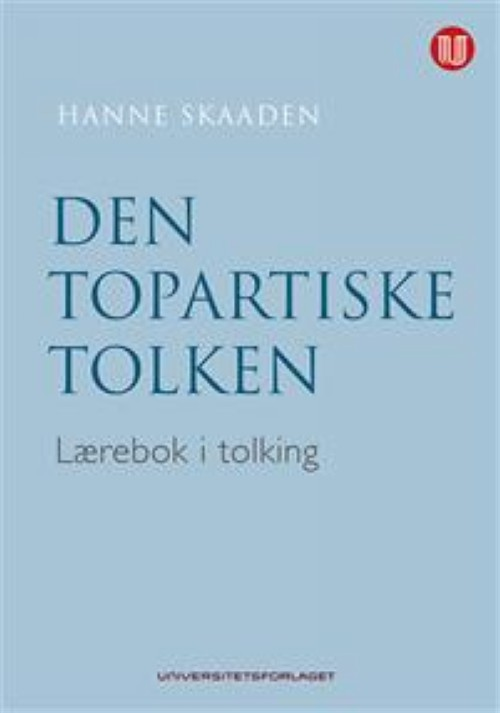 Den topartiske tolken. Lærebok i tolking