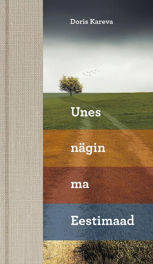 Unes nägin ma eestimaad. kohavaip