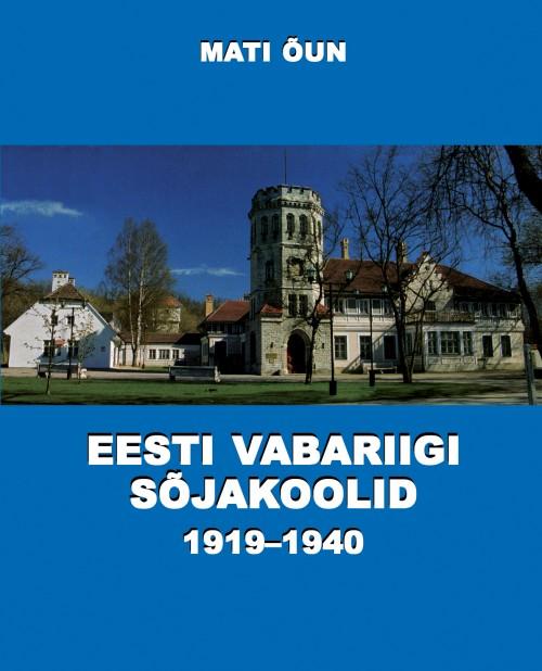 Eesti vabariigi sõjakoolid 1919-1940