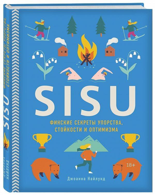 SISU. Finskie sekrety uporstva, stojkosti i optimizma