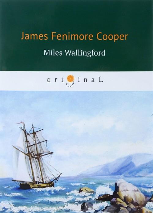 Miles Wallingford / Майлз Уоллингфорд