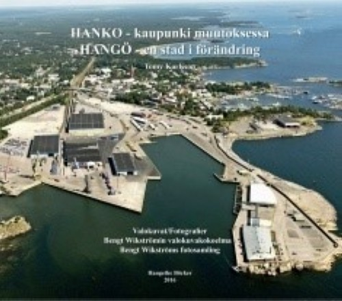 Hanko : kaupunki muutoksessa Hango en stad iforandring