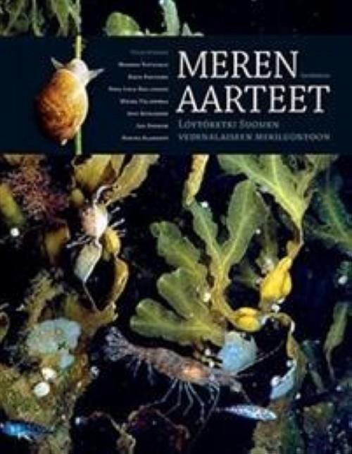 Meren aarteet. Löytöretki Suomen vedenalaiseen meriluontoon