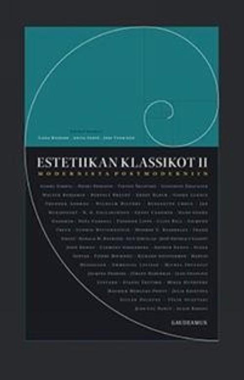 Estetiikan klassikot II. Modernista postmoderniin