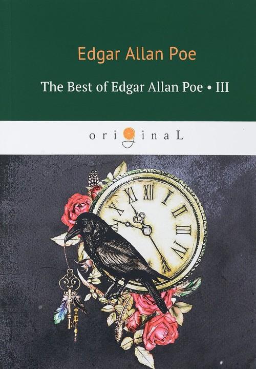 The Best of Edgar Allan Poe: Volume 3