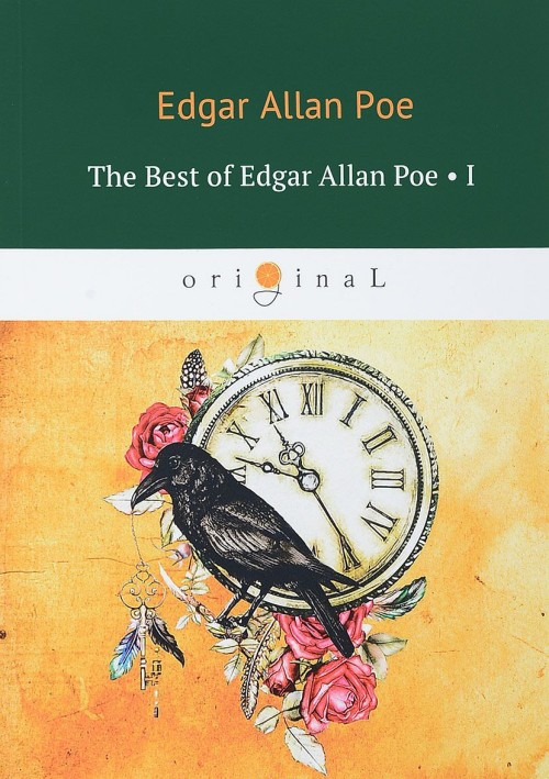 The Best of Edgar Allan Poe: Volume 1