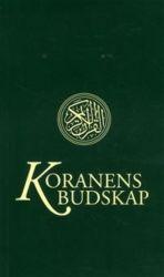 Koranens budskap: med kommentarer och noter