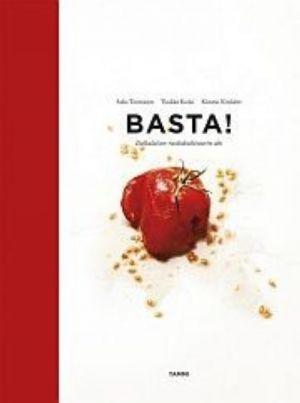 Basta! italialaisen ruokakulttuurin abc