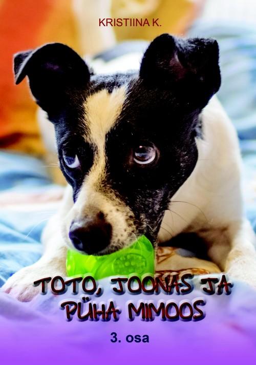 Toto, joonas ja püha mimoos 3.osa