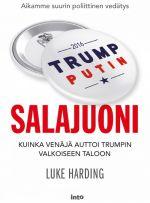 Salajuoni – Kuinka Venäjä auttoi Trumpin Valkoiseen taloon