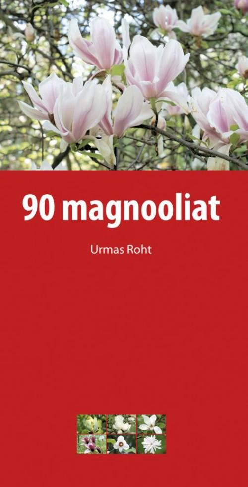 90 magnooliat