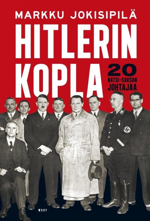 Hitlerin kopla: Natsi-Saksan johtajaa