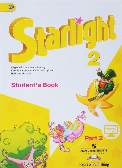 Starlight 2: Student's Book: Part 2 / Anglijskij jazyk. 2 klass. Uchebnik. V 2 chastjakh. Chast 2