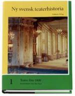 Teater före 1800. Ny svensk teaterhistoria (del 1)