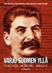 Varjo Suomen yllä. Stalinin salaiset kansiot