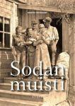 Sodan muisti: Talvi-, Jatkosota ja Lapin sota 2000 luvun historiallisessa romaanissa