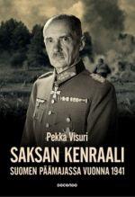Saksan kenraali Suomen päämajassa vuonna 1941. Suomalais-saksalainen yhteistyö Waldemar Erfurthin päiväkirjan valossa