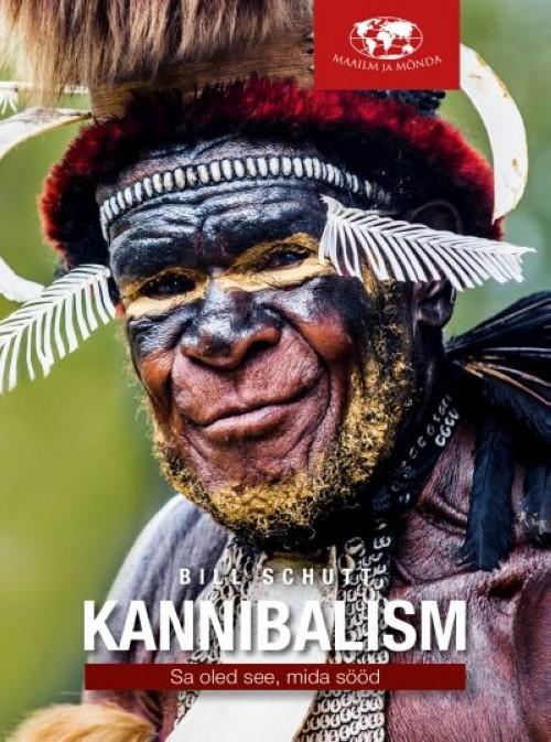 Kannibalism. sa oled see, mida sööd