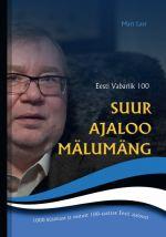 Suur ajaloo mälumäng. eesti vabariik 100