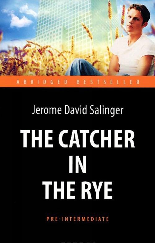 The Catsher in the Rye / Nad propastju vo rzhi