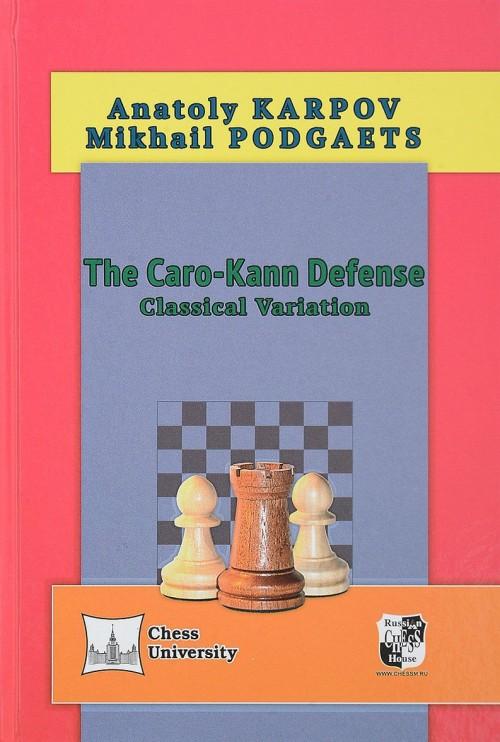 The Caro-Kann Defense: Classical Variation