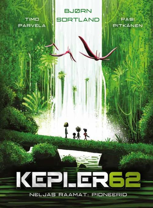 Kepler62. neljas raamat: pioneerid