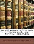 Suomen Kirjallisuus: Finlands Litteratur. The Finnish National Bibliography