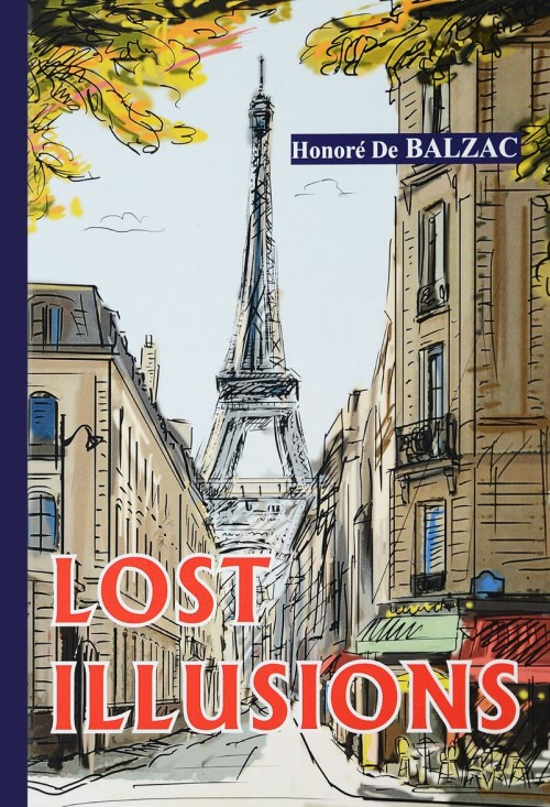 Lost Illusions / Утраченные иллюзии