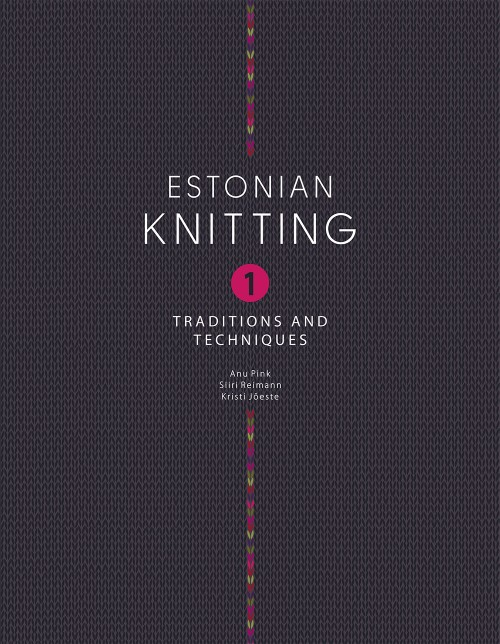 Estonian knitting 1.traditions and techniques