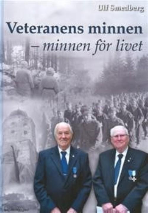 Veteranens minnen - minnen för livet