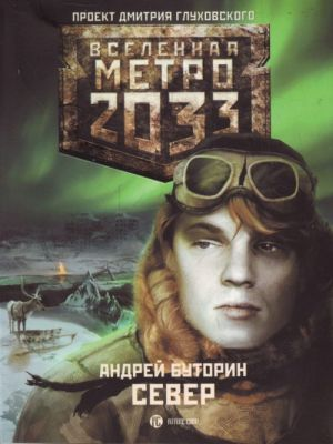 Metro 2033: Sever.