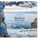 Baikal. siberi süda