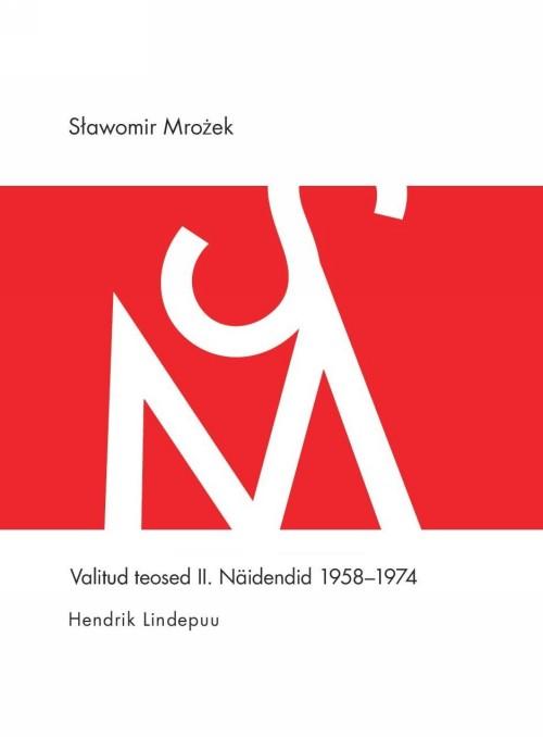Valitud teosed ii. näidendid 1958-1974