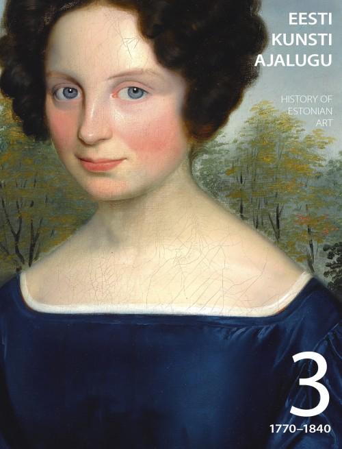 Eesti kunsti ajalugu iii. 1770-1840