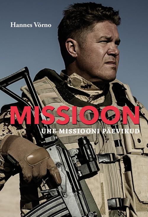 Missioon. ühe missiooni päevikud