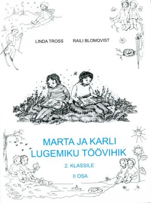 Marta ja karli lugemiku töövihik 2. klassile ii osa