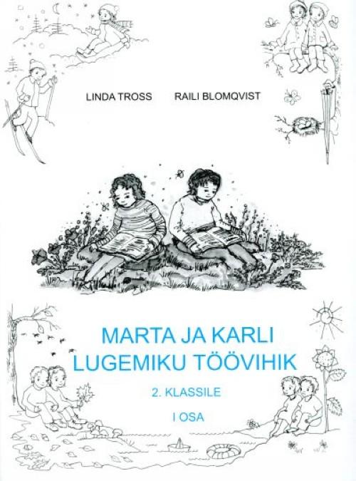 Marta ja karli lugemiku töövihik 2. klassile i osa