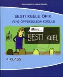 Minu eesti keel õpik 4. kl vene õppekeelega koolile