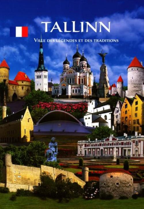 Tallinn. ville des légendes et des traditions