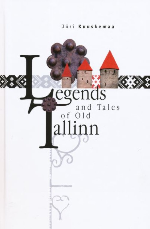 Legends and tales of old tallinn