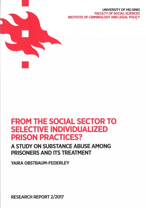 From the social sector to selective individualized prison practices? A study on substance abuse among prisoners and its treatment