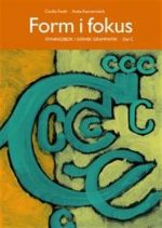 Form i fokus C. Övningsbok i svensk grammatik
