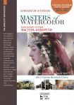 Masters of Watercolor. Interviews with watercolorists. On both sides of the Great Wall: Textbook