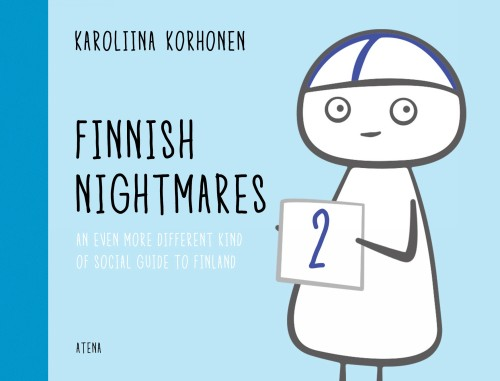 Finnish Nightmares 2. An Even More Different Kind of Social Guide to Finland