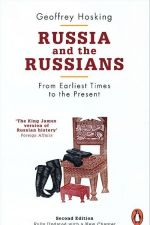 Russia and the Russians. From Earliest Times to the Present