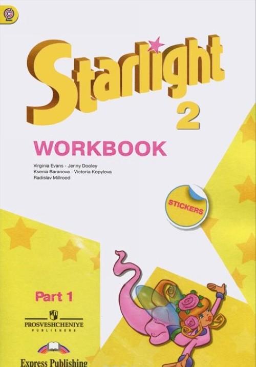 Starlight 2: Workbook: Part 1 & 2 / Anglijskij jazyk. 2 klass. Rabochaja tetrad. V 2 chastjakh.