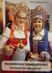 Venäläinen tapakulttuuri. Perinteitä ja nykypäivää