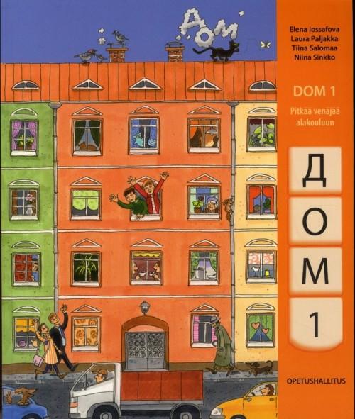 Дом 1. Dom 1. – Pitkää venäjää alakouluun