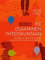 Vie osaaminen yhteiskuntaan: Venäjän ja itäisen Euroopan tuntemuksen uudet suuntaviivat